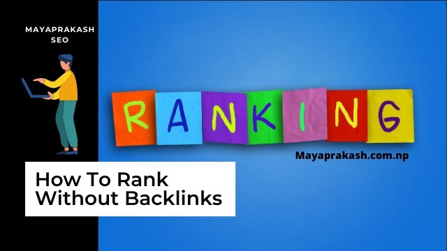 Rank Without Backlinks in Google 2021: It's Possible - Do These 10 Tips [Bonus]