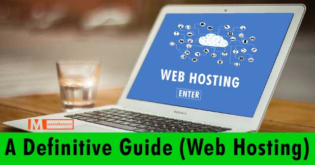 a definitive guide to web hosting