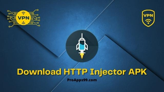 Download HTTP Injector APK Latest Version 5.2.5 - New VPN [Updated]