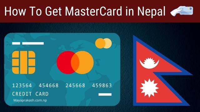 how to get mastercard in nepal